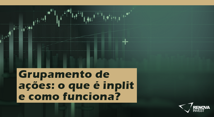 Grupamento de ações: o que é inplit e como funciona?