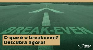 O que é breakeven?