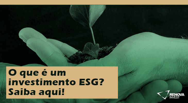 O que é um investimento ESG