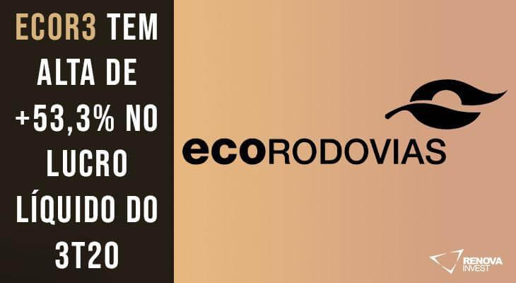 Análise Completa: Resultado Ecorodovias (ECOR3) para o 3T20