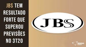 Resultado JBS (JBSS3)