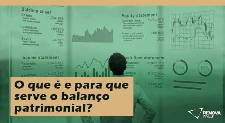 O que é e para que serve o balanço patrimonial?