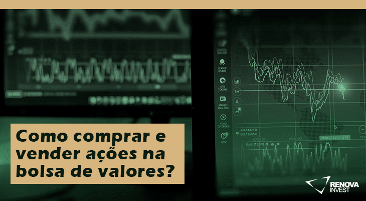 Como comprar e vender ações na bolsa de valores?