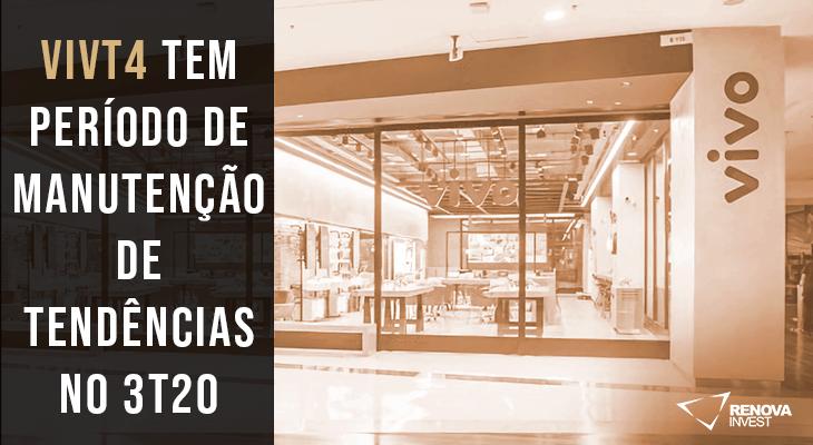 Análise Completa: Resultado Telefônica Brasil (VIVT4) para o 3T20