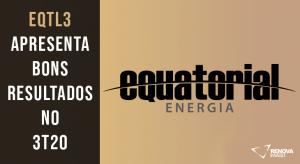 Resultado Equatorial (EQTL3)