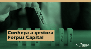 Conheça a gestora Forpus Capital