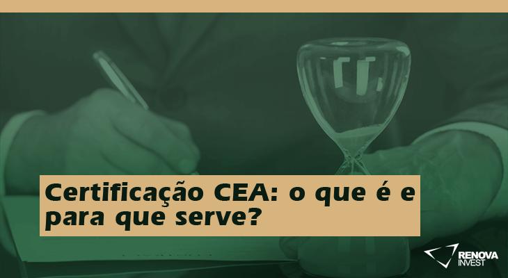 Certificação CEA o que é e para que serve
