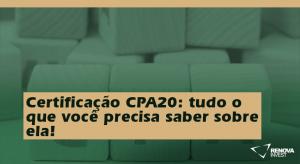Certificação CPA20 tudo o que você precisa saber sobre ela