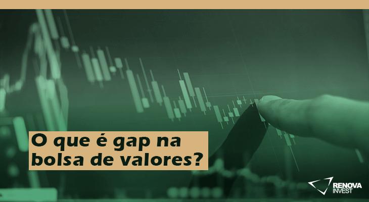 O que é gap na bolsa de valores