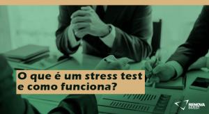 O que é um stress test e como funciona