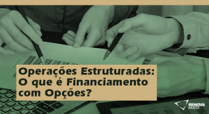 Financiamento com Opcoes
