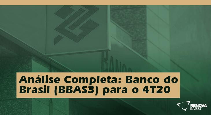 Análise Completa: Resultado Banco do Brasil (BBAS3) para o 4T20