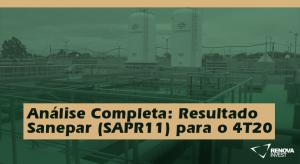 Análise Completa: Resultado Sanepar (SAPR11) para o 4T20