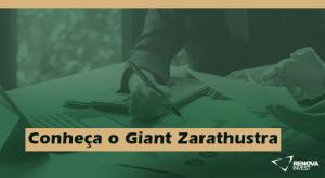 Conheça o Giant Zarathustra
