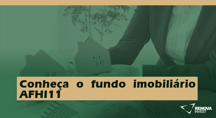 Fundo imobiliário AFHI11