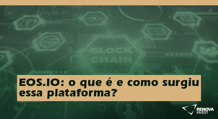 EOS.IO: o que é e como surgiu essa plataforma?