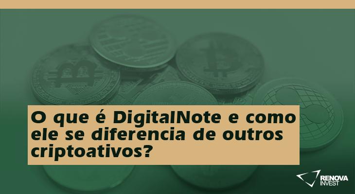 O que é DigitalNote e como ele se diferencia de outros criptoativos?