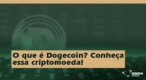 O que é Dogecoin? Conheça essa criptomoeda!