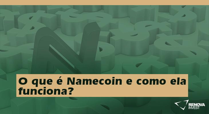 O que é Namecoin e como ela funciona?