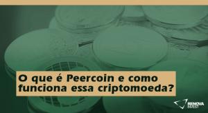 O que é Peercoin e como funciona essa criptomoeda?