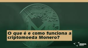 O que é e como funciona a criptomoeda Monero?