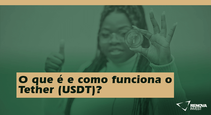 O que é e como funciona o Tether (USDT)?