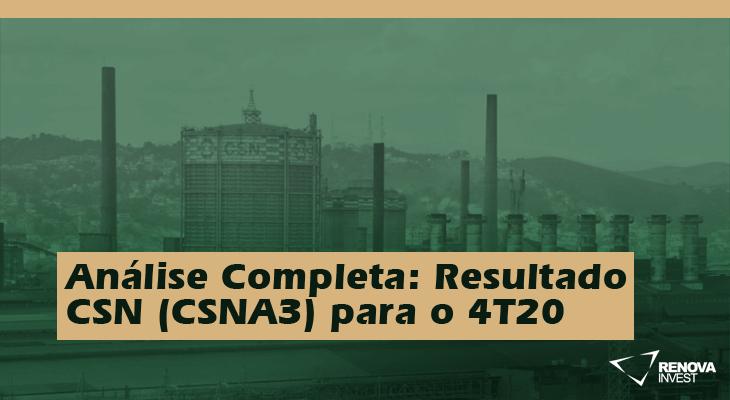 Análise Completa: Resultado CSN (CSNA3) para o 4T20