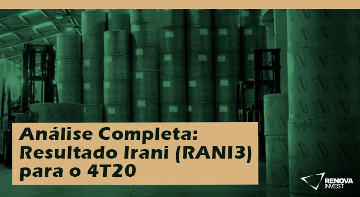 Resultado Irani (RANI3) para o 4T20
