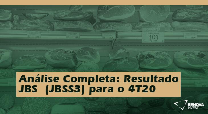 Análise Completa: Resultado JBS  (JBSS3) para o 4T20