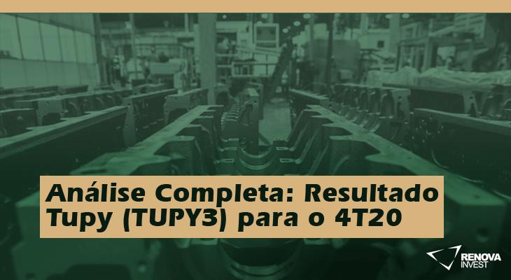 Análise Completa: Resultado Tupy (TUPY3) para o 4T20