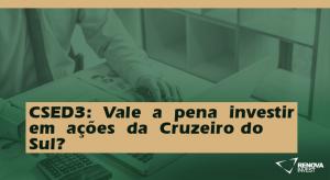CSED3-ValeapenainvestiremaçõesdaCruzeiro do Sul