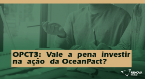 OPCT3-Valeapenainvestirnaaçãoda OceanPact