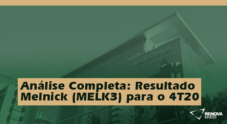 Análise Completa: Resultado Melnick (MELK3) para o 4T20