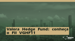 ValoraHedgeFund-conheçaoFIIVGHF11