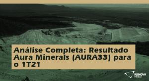 Aura Minerals (AURA33) 1T21