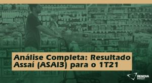 Assaí (ASAI3) 1T21