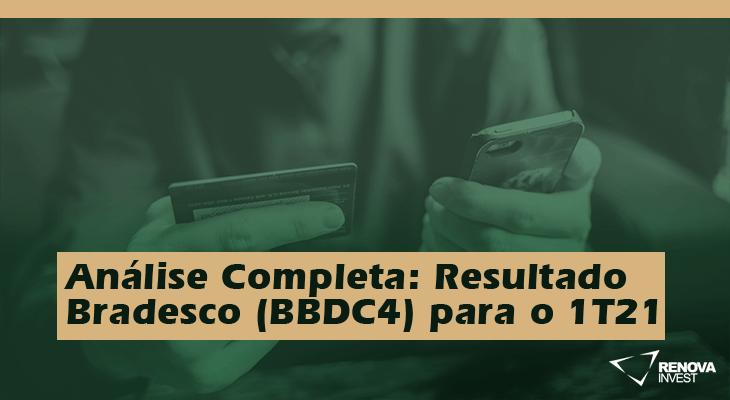 Bradesco (BBDC4) 1T21