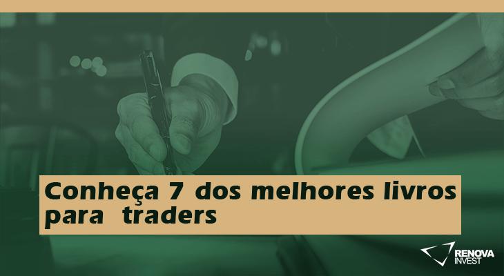 Conheça 7 dos melhores livros para traders