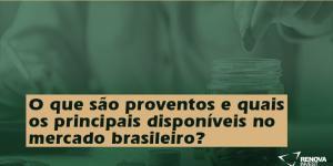 Proventos: Quais os principais disponíveis no mercado brasileiro?