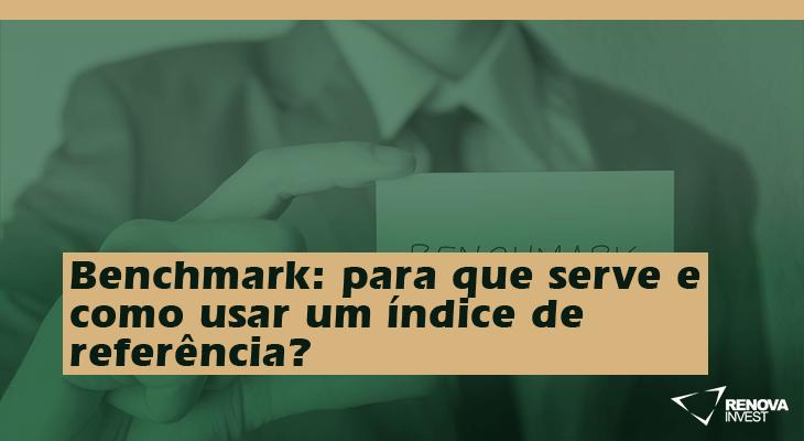 Benchmark: para que serve e como usar um índice de referência?
