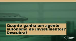 agente autônomo de investimentos
