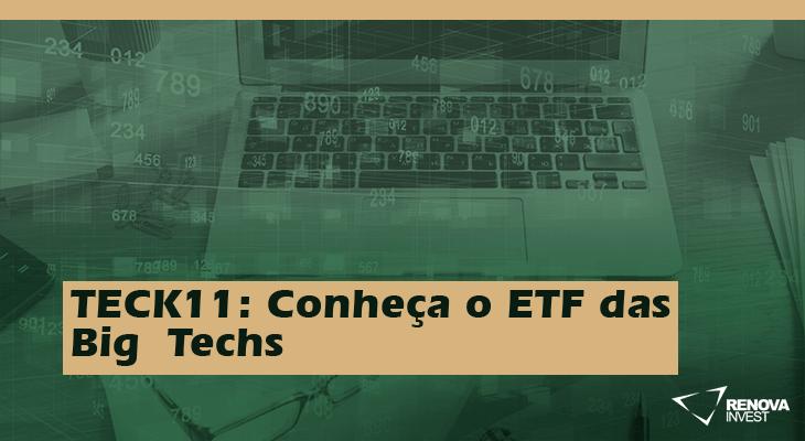 TECK11- Conheça o ETF das BigTechs