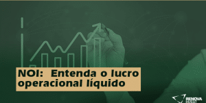 NOI: Entenda o lucro operacional líquido