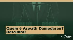 Quem é Aswath Damodaran - Descubra!